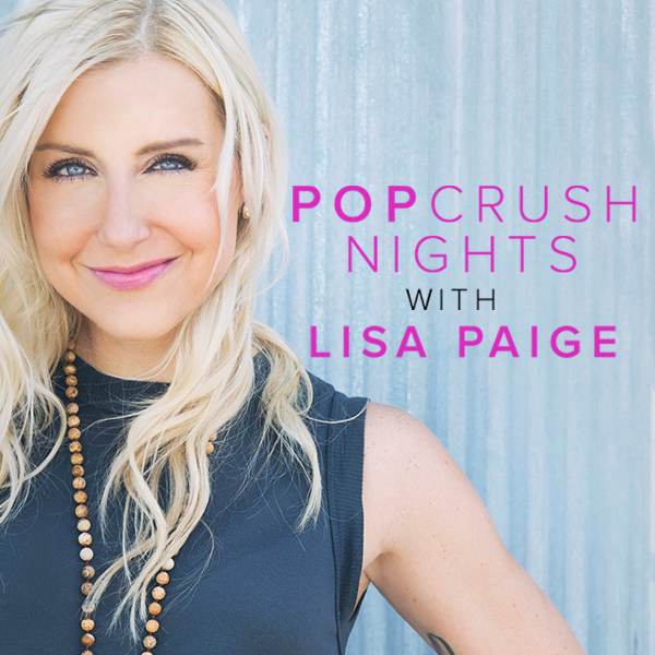 Pop Crush Nights with Lisa Paige